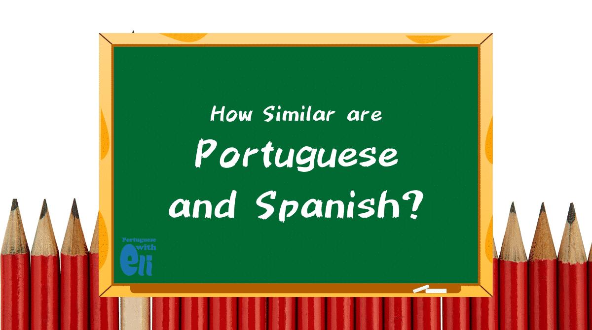 How Similar are Portuguese and Spanish_blackboard