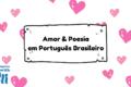 Brazilian Portuguese Love Phrases for The Poetic Heart