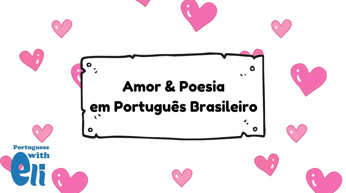 Brazilian portuguese love phrases in Portuguese