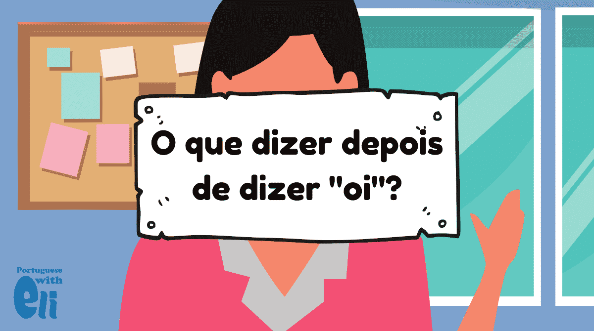 drawing with inscription what to say after you say hi in portuguese