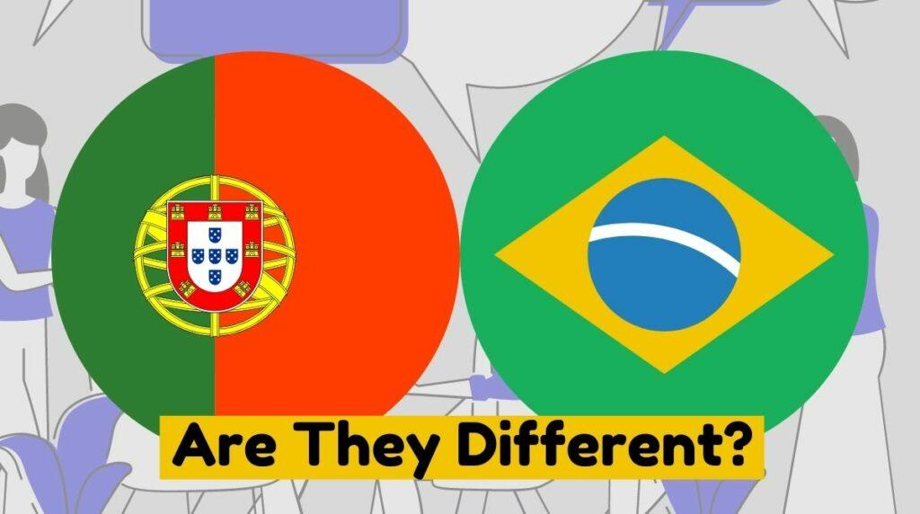 Are Brazilian Portuguese and European Portuguese Different