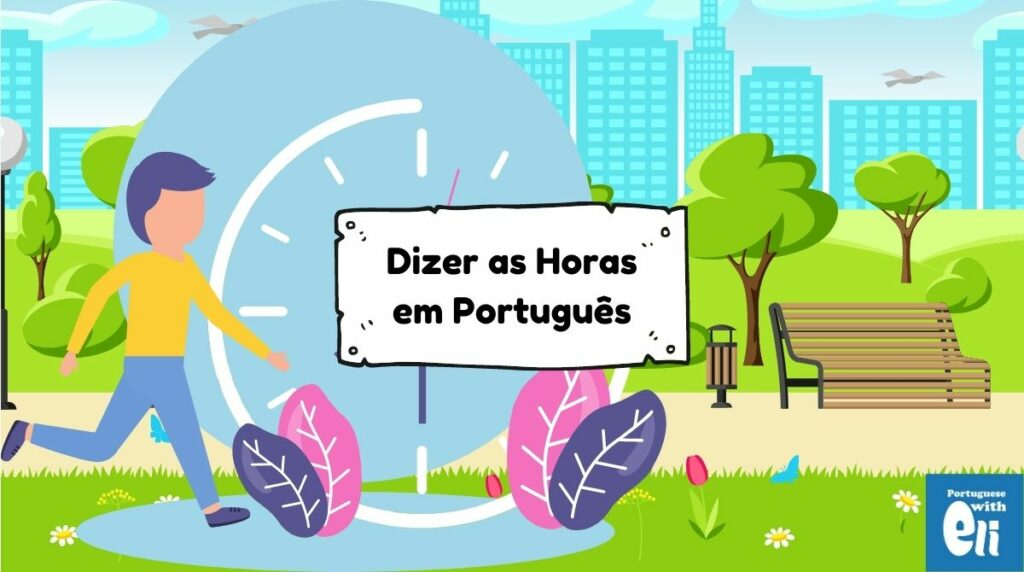 telling the time in portuguese