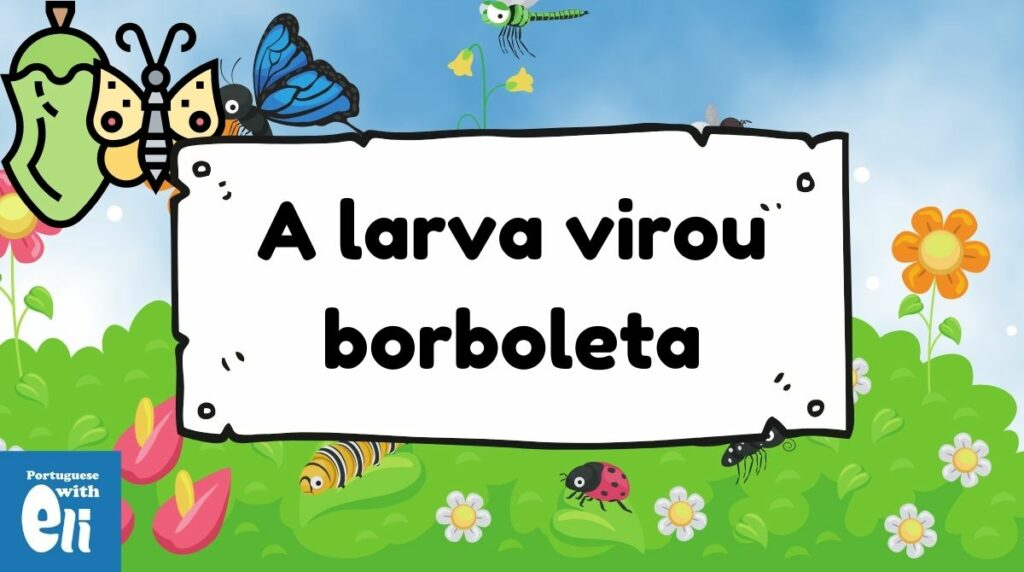 butterfly illustrates the verb become in portuguese