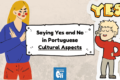Beyond Language, Into Culture: Yes and No in Portuguese