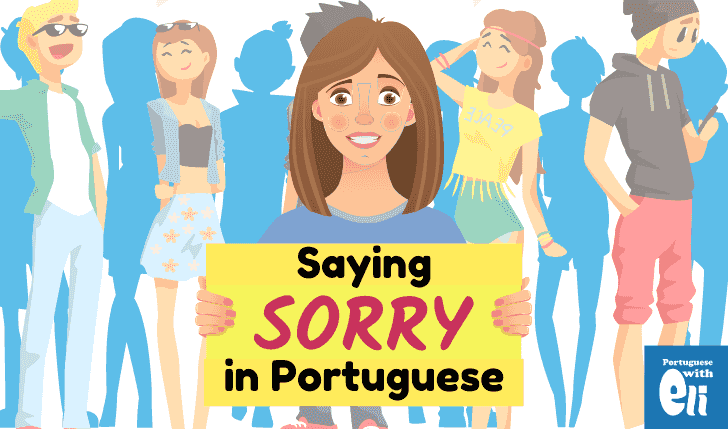 saying i'm sorry in portuguese
