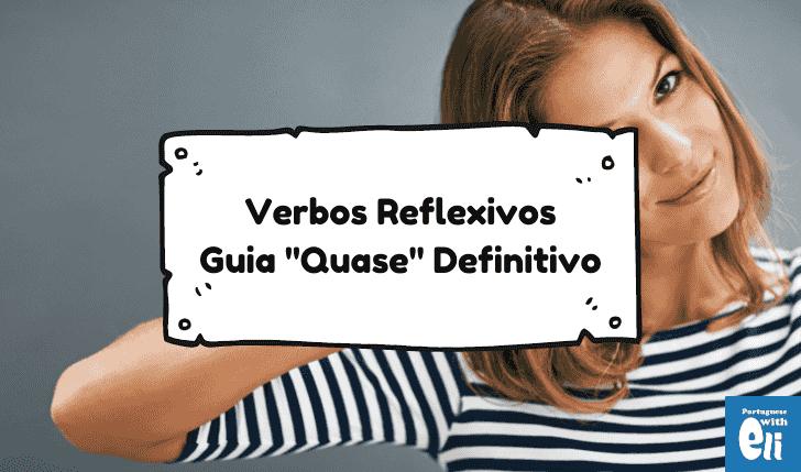 Reflexive Verbs in Portuguese - a Guide