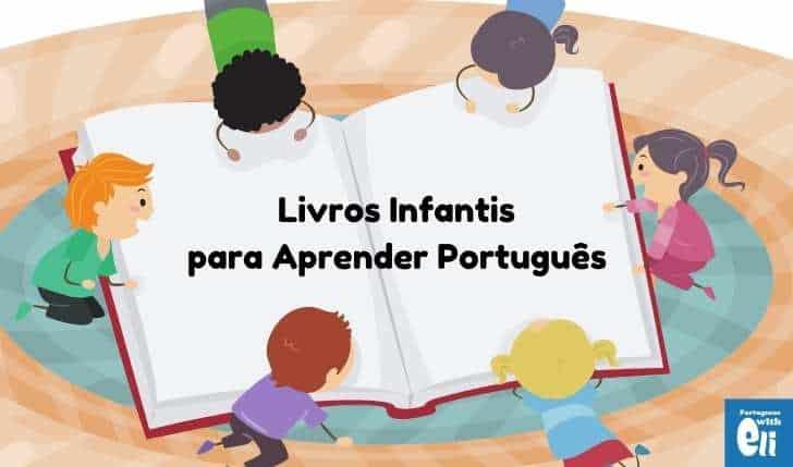 Brazilian Portuguese CHildren's books to learn Portuguese