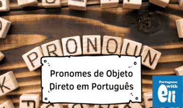 direct object pronouns in Portuguese, an introduction