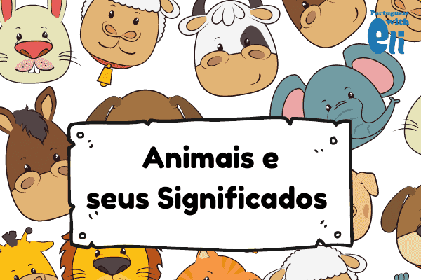 animals in portuguese and their meaning