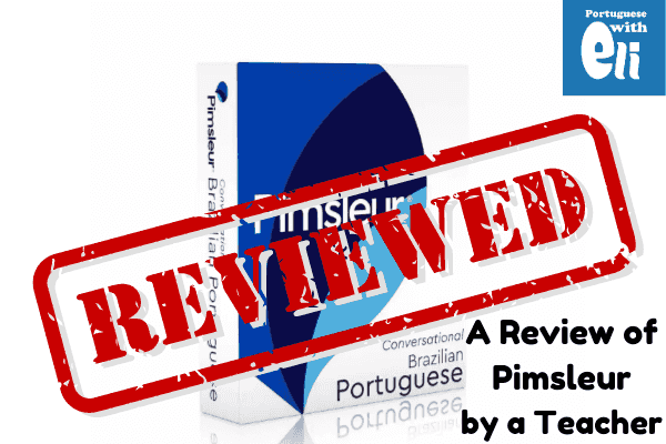 pimsleur brazilian portuguese review by a teacher