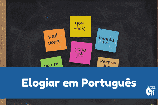 compliments in portuguese