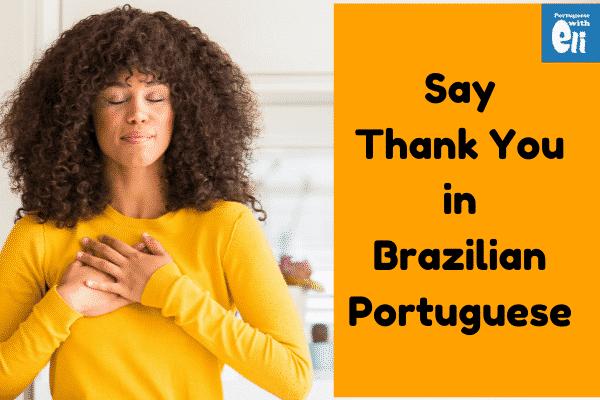 saying thank you in Brazilian portuguese