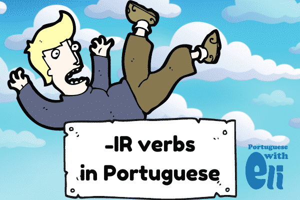 An example of a portuguese verb ending in IR