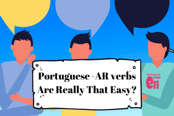 portuguese ar verbs are really easy