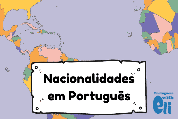nationalities in portuguese aren't hard but you must pay attention to a few things
